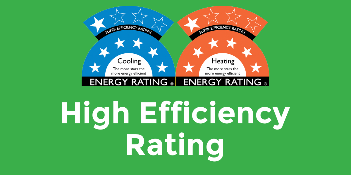 High Efficiency Rating