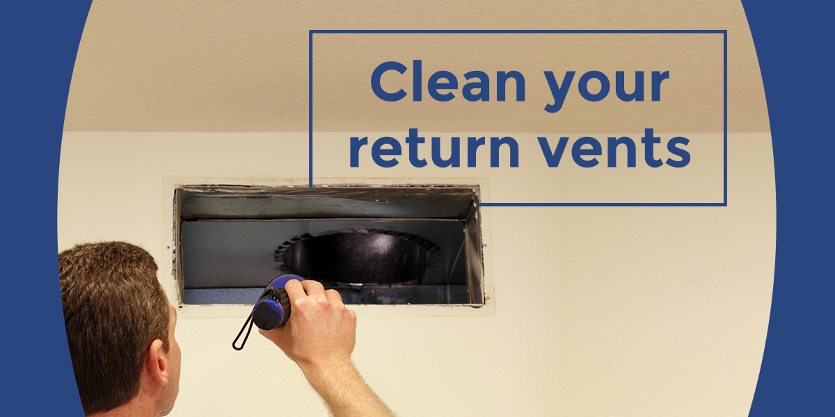 Check your return vents